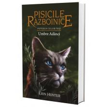 Pisicile Războinice - Puterea celor trei. Cartea a XVII-a: Umbre Adânci