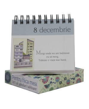 """Calendarul """"365 de gânduri iubitoare pentru fiica mea"""""""