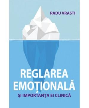 Reglarea emoțională și importanța ei clinică