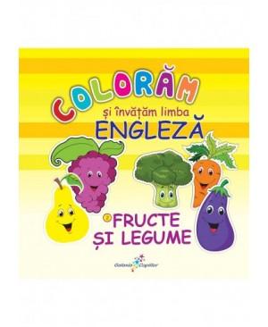 Colorăm și învățăm limba engleză –  2. FRUCTE ȘI LEGUME
