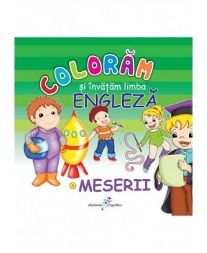 Colorăm și învățăm limba engleza 4. Meserii