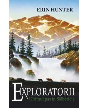 Exploratorii. Cartea a IV-a: Ultimul pas în sălbăticie