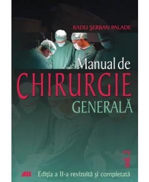 Manual de chirurgie generala, vol. II