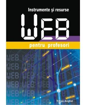 Instrumente și resurse web pentru profesori