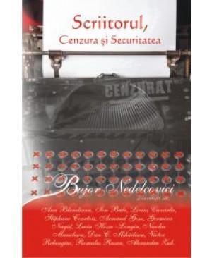 Scriitorul, Cenzura si Securitatea