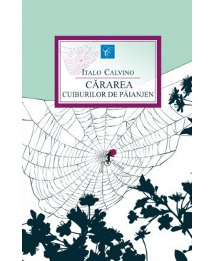 Cărarea cuiburilor de păianjen