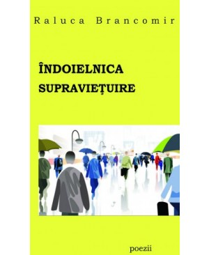 Indoielnica supravietuire