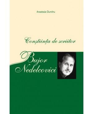 Bujor Nedelcovici – Conștiința de scriitor
