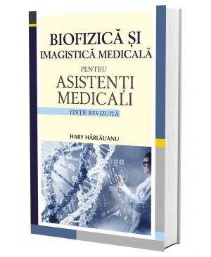 Biofizică și imagistică medicală pentru asistenți medicali