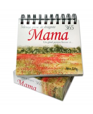 """Calendarul """"365 de mesaje pline de dragoste pentru mama"""", Editia 2020"""