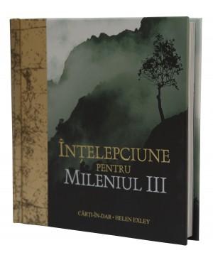 Intelepciune pentru mileniul III