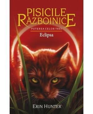 Pisicile Războinice - Puterea celor trei. Cartea a XVI-a: Eclipsa