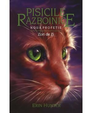 Pisicile Războinice – Noua profeție. Cartea a IX-a: Zori de zi