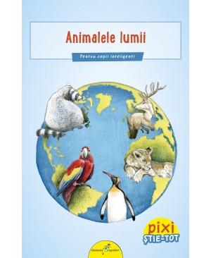 PIXI ȘTIE-TOT. Animalele lumii