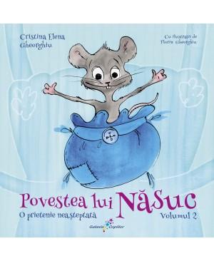 Povestea lui Năsuc, volumul 2 O prietenie neașteptată