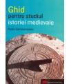 Ghid pentru studiul istoriei medievale