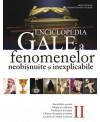 Enciclopedia Gale a fenomenelor neobisnuite si inexplicabile, vol. II