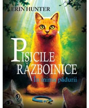 Cartea 1 Pisicile Războinice. În inima pădurii
