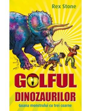 Golful Dinozaurilor. Vol 2. Goana monstrului cu trei coarne