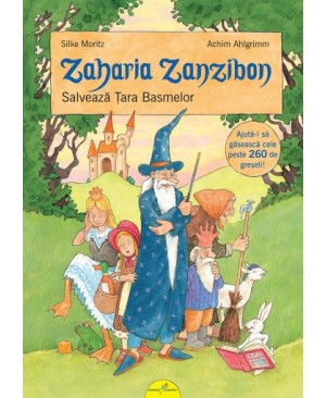 Zaharia Zanzibon salvează Țara Basmelor (vol. III)