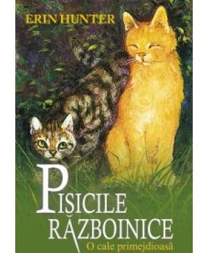 Cartea 5 Pisicile Războinice. O cale primejdioasă