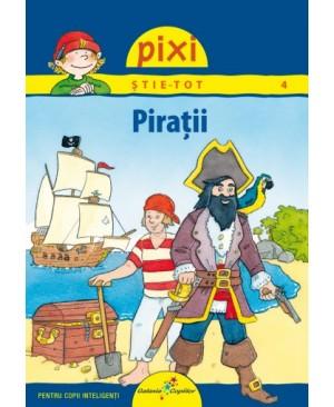 PIXI ȘTIE-TOT. Pirații