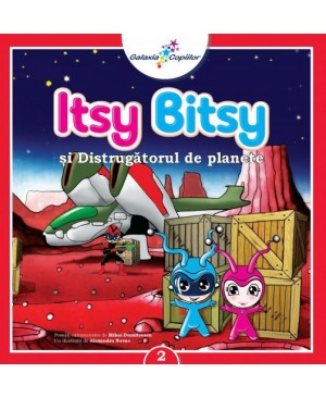 Itsy Bitsy si Distrugatorul de Planete