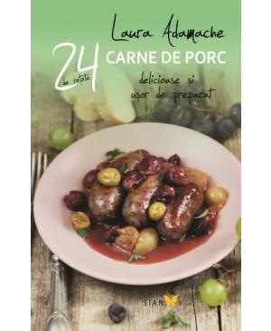24 de reţete delicioase și ușor de preparat. Carne de porc