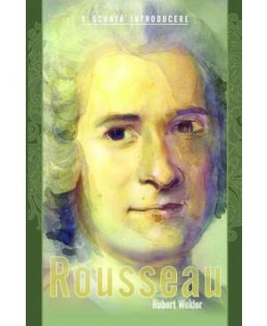 Rousseau. O scurtă introducere
