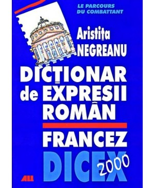 DICEX 2000 - Dictionar de expresii roman-francez