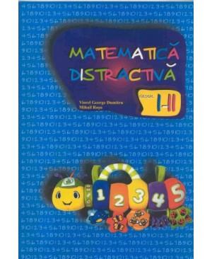 Matematica distractiva pentru clasele I - II