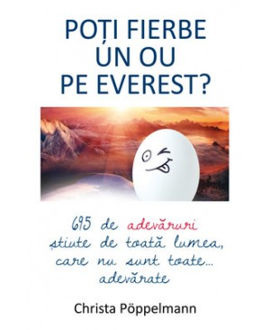 Poți fierbe un ou pe Everest?