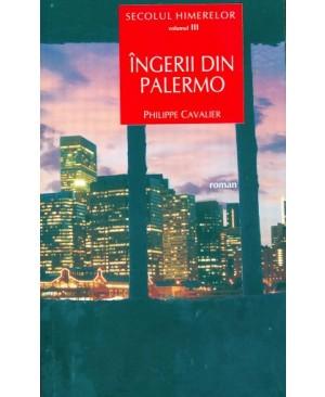 Secolul himerelor. Vol. III: Îngerii din Palermo