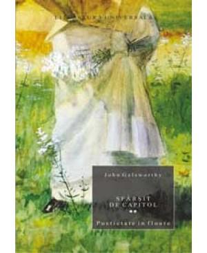 Sfarsit de capitol. Vol.II Pustietate in floare
