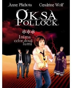 Oksa Pollock. Vol. 3 Inima celor două lumi