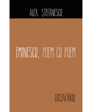 Eminescu, poem cu poem. Luceafărul