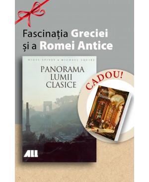 Fascinația Greciei și a Romei Antice