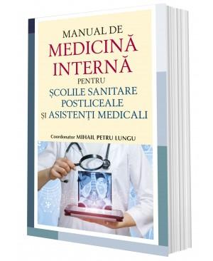 Manual de medicină internă pentru școlile sanitare postliceale și asistenți medicali