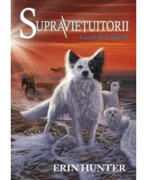 Cartea 5 Supraviețuitorii. Lacul fără sfârșit
